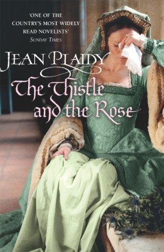 9780099493259: The Thistle and the Rose: (Tudor Saga)