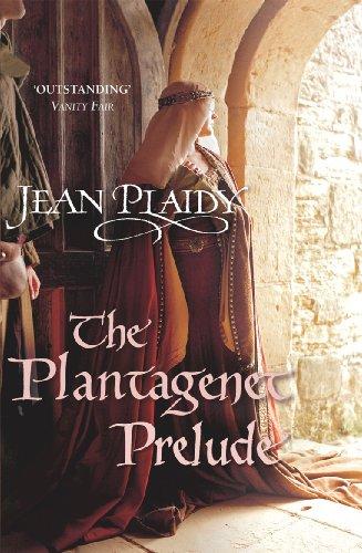 9780099493266: The Plantagenet Prelude: (Plantagenet Saga)