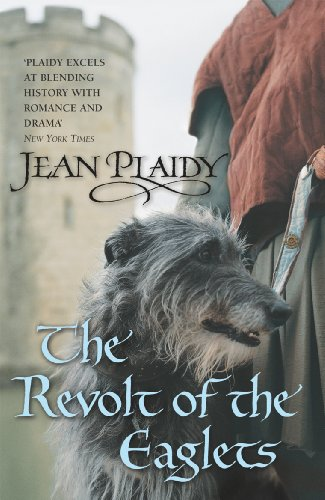9780099493273: The Revolt of the Eaglets: (Plantagenet Saga)