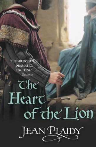 9780099493280: The Heart of the Lion (Plantagenet Saga)