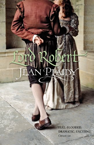 9780099493334: Lord Robert: (Tudor Saga)