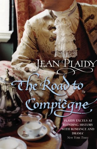 9780099493372: The Road to Compiegne (French Revolution Series Volume 2)