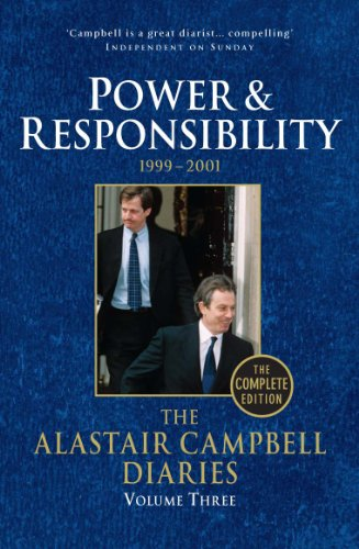 9780099493471: The Alastair Campbell Diaries: Volume Three: Power and Responsibility 1999-2001
