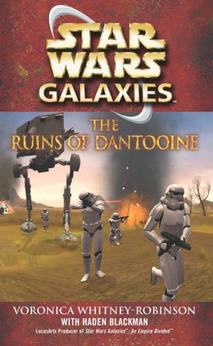 9780099493556: Star Wars: Galaxies - The Ruins of Dantooine