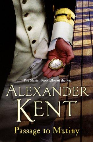 Passage to Mutiny (Richard Bolitho): Alexander Kent