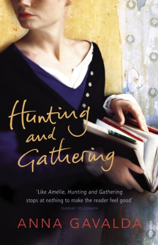 Hunting and Gathering: Gavalda, Anna
