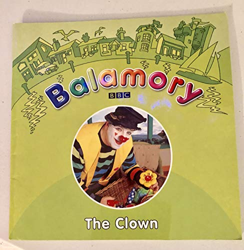 9780099495260: Balamory - The Clown