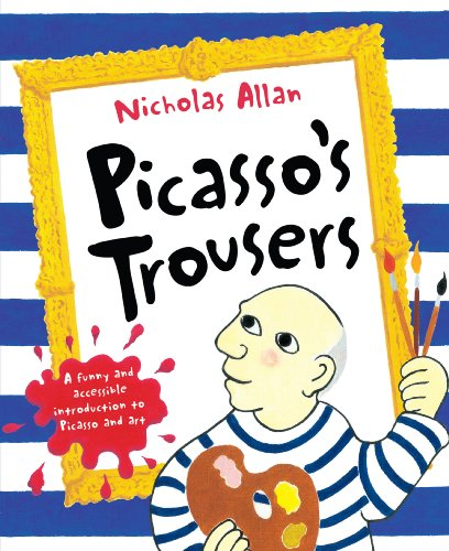 Picasso's Trousers (0099495368) by Nicholas Allan