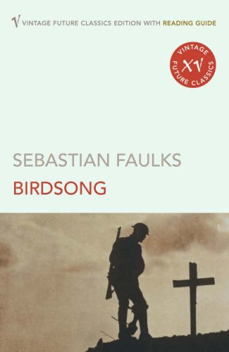 9780099496922: Birdsong (Reading Guide Edition)