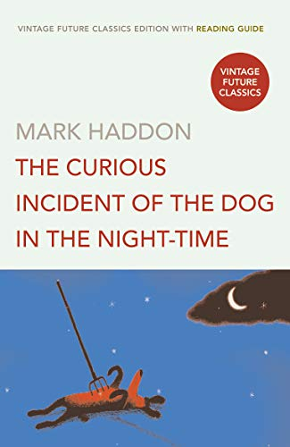 9780099496939: The Curious Incident Of The Dog In The Night-Time - Edition 3 (+ Reading Guide) (Vintage Future Classics)