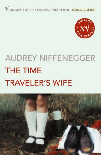 9780099497066: The Time Traveler's Wife (Reading Guide Edition)