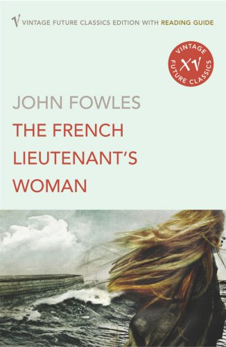 9780099497073: The French Lieutenant's Woman (Vintage Future Classics)