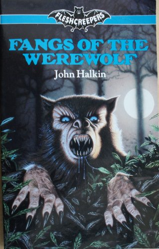 9780099497608: Fangs of the Werewolf (Fleshcreepers)