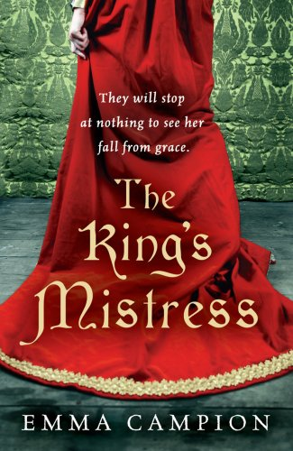 9780099497936: The King's Mistress