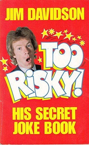 9780099498001: Too Risky!: His Secret Joke Book