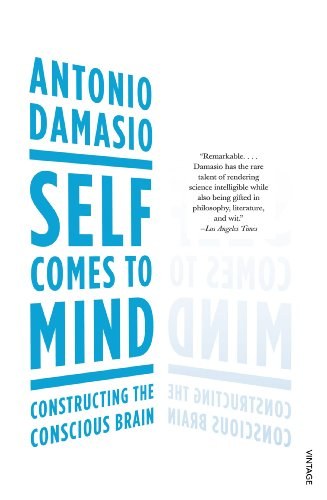 9780099498025: Self Comes to Mind: Constructing the Conscious Brain