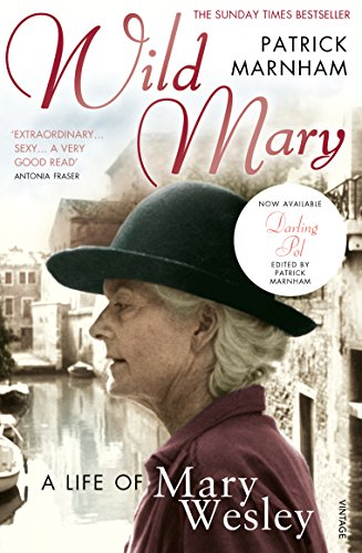 9780099498179: Wild Mary: The Life Of Mary Wesley