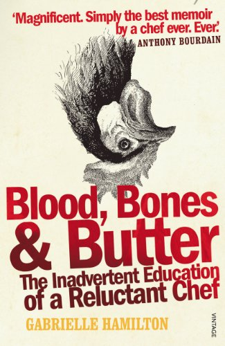 9780099498339: Blood, Bones and Butter: The inadvertent education of a reluctant chef