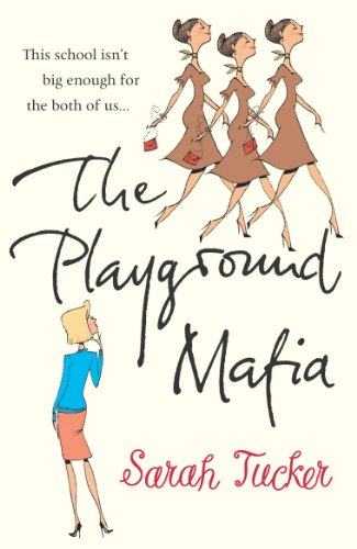 The Playground Mafia: Tucker, Sarah