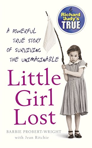 9780099498490: Little Girl Lost (Richard & Judy's True)