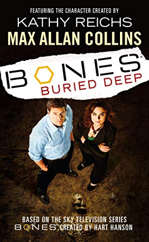 9780099498674: Bones - Buried Deep
