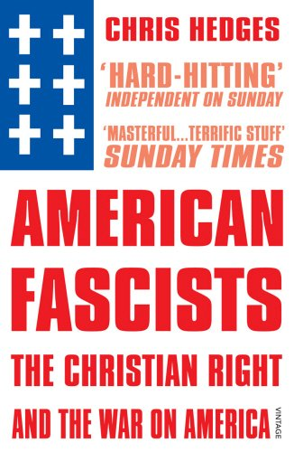 9780099499220: American Fascists: The Christian Right and the War on America