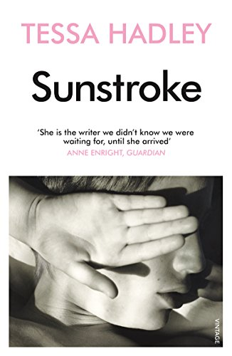 Sunstroke and Other Stories: Hadley, Tessa