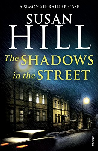 9780099499282: The Shadows in the Street: Simon Serrailler Book 5