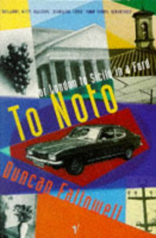 9780099499312: To Noto: or London to Sicily in a Ford