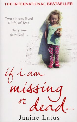 9780099499596: If I Am Missing or Dead