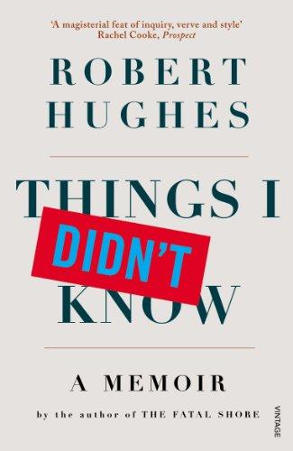 9780099501435: Things I Didn't Know: A Memoir