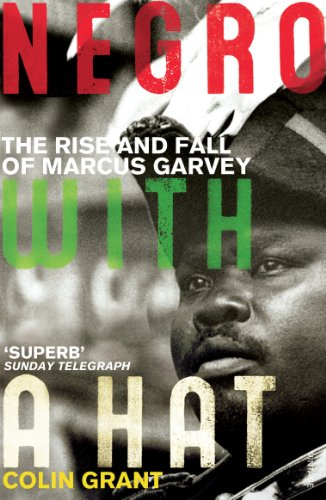 9780099501459: Negro with a Hat: Marcus Garvey