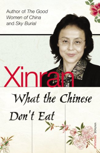 9780099501527: What the Chinese Don't Eat