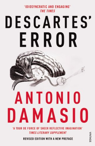 9780099501640: Descartes' Error: Emotion, Reason and the Human Brain