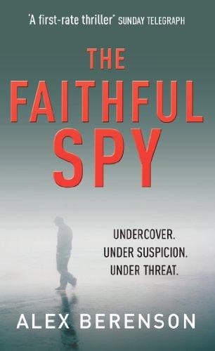 9780099502159: The Faithful Spy: Spy Thriller