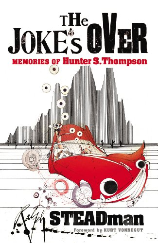 9780099502197: The Joke's Over: Memories of Hunter S. Thompson