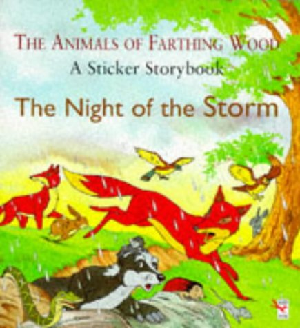 9780099502210: Night of the Storm (Farthing Wood Sticker Storybook)