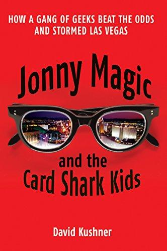 Jonny Magic and the Card Shark Kids: David Kushner
