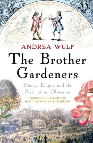 9780099502371: The Brother Gardeners: Botany, Empire and the Birth of an Obsession