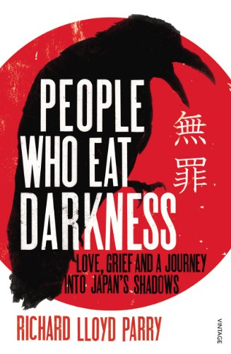 9780099502555: People Who Eat Darkness: Love, Grief and a Journey into Japan's Shadows