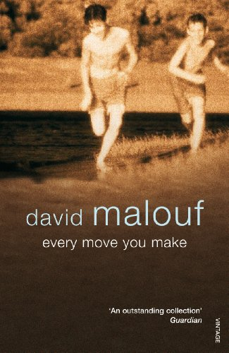 Every Move You Make (0099502585) by Malouf, David