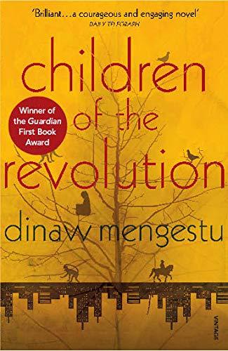 Children of the Revolution: Mengestu, Dinaw