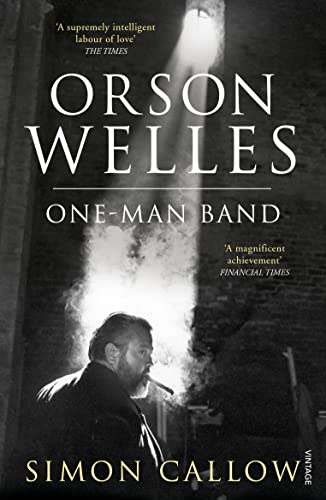9780099502838: Orson Welles, Volume 3: One-Man Band