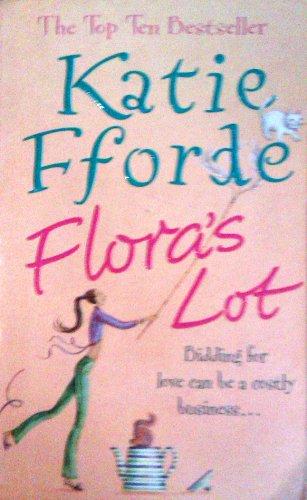 Flora's Lot: Katie Fforde
