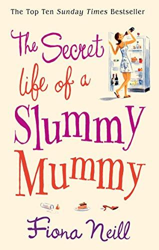 9780099502883: The Secret Life of a Slummy Mummy