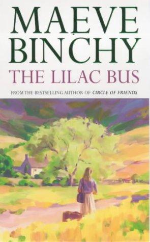 The Lilac Bus: Binchy, Maeve