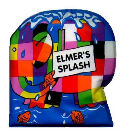 9780099503514: Elmer's Splash : A Squeak And Splash Bath Book (Elmer's Bath Books)