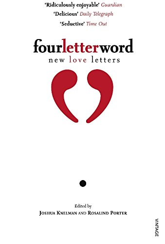 9780099503644: Four Letter Word: New Love Letters