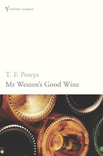 9780099503743: Mr Weston's Good Wine (Vintage Classics)