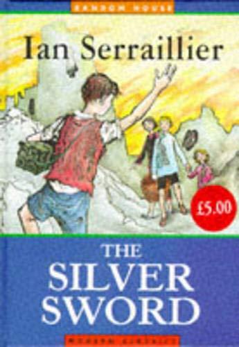 9780099503811: The Silver Sword (Random House Modern Classics)